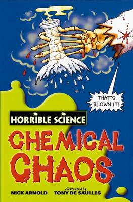 Chemical Chaos - Horrible Science (Paperback)