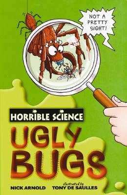 Ugly Bugs - Horrible Science (Paperback)