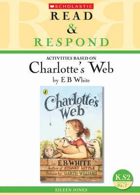 Charlotte's Web - Read & Respond (Paperback)