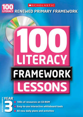 100 New Literacy Framework Lessons for Year 3 with CD-Rom - 100 Literacy Framework Lessons