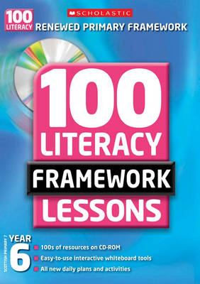 100 New Literacy Framework Lessons for Year 6 with CD-Rom - 100 Literacy Framework Lessons