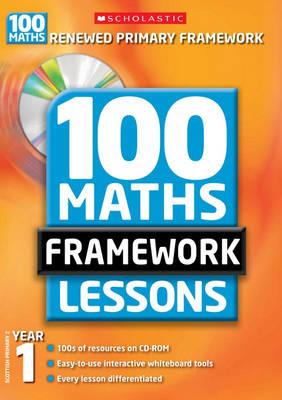100 New Maths Framework Lessons for Year 1 - 100 Maths Framework Lessons Series