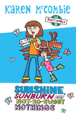 Summer Special Sunshine, Sunburn and Not-So-Sweet Nothings - Ally's World (Paperback)