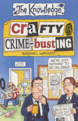 Crafty Crime-busting - Knowledge (Paperback)