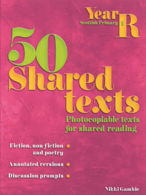 50 Shared Texts for Reception - 50 Shared Texts (Paperback)