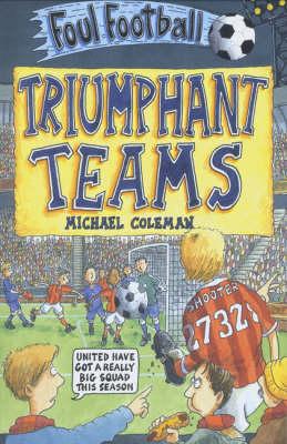 Triumphant Teams - Foul Football (Paperback)