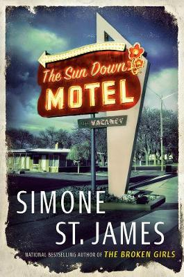 The Sun Down Motel (Hardback)