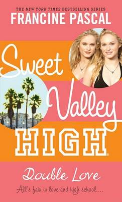 Double Love - Sweet Valley High (Re-Issues) 001 (Paperback)