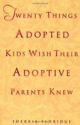 Twenty Things Adopted Kids (Paperback)