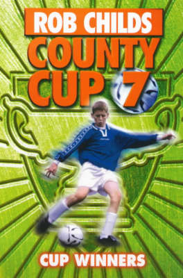 Cup Winners - County Cup v. 7 (Paperback)