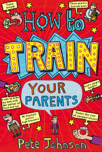 How To Train Your Parents (Paperback)
