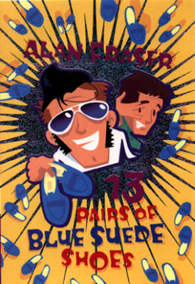 13 Pairs of Blue Suede Shoes (Paperback)