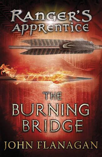 The Burning Bridge (Ranger's Apprentice Book 2) - Ranger's Apprentice (Paperback)