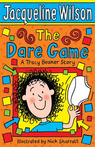 The Dare Game: A Tracy Beaker Story - Tracy Beaker (Paperback)