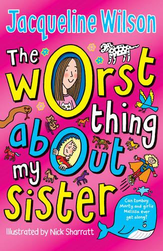 The Worst Thing About My Sister (Paperback)