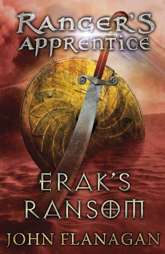 Erak's Ransom (Ranger's Apprentice Book 7) - Ranger's Apprentice (Paperback)