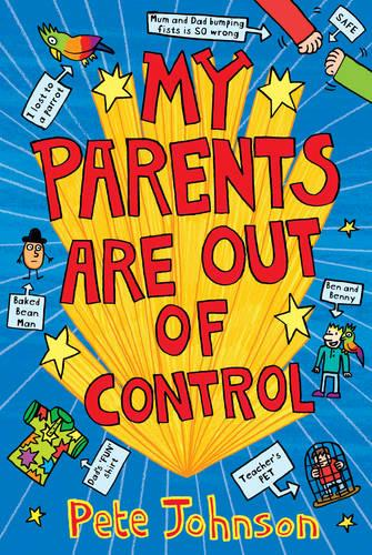 My Parents Are Out Of Control (Paperback)