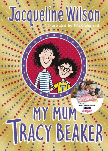 My Mum Tracy Beaker - Tracy Beaker (Paperback)