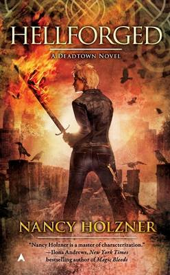 Hellforged: A Deadtown Novel (Paperback)