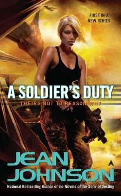 A Soldier's Duty: Theirs Not to Reason Why (Paperback)
