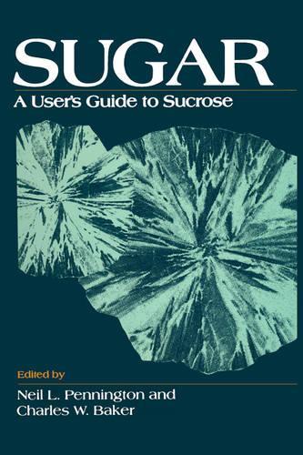 Sugar: User's Guide To Sucrose (Hardback)