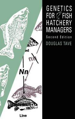 Genetics for Fish Hatchery Managers (Hardback)