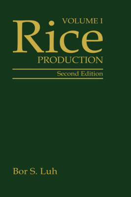 Rice, Volume 1: Production (Hardback)