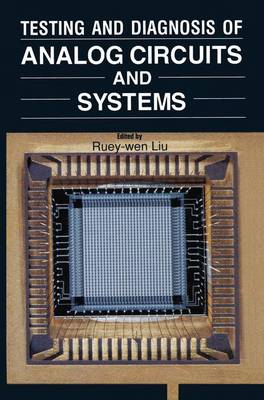 Testing and Diagnosis of Analog Circuits and Systems (Hardback)