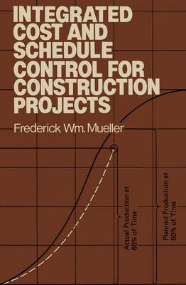Integrated Cost and Schedule Control for Construction Projects (Hardback)