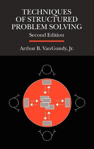Techniques of Structured Problem Solving (Hardback)