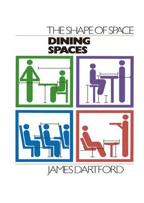 The Shape of Space: Dining Spaces (Hardback)