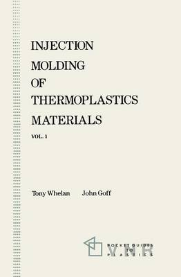 Injection Molding of Thermoplastics Materials - 1 (Paperback)