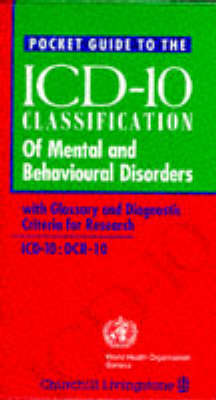 Pocket Guide to ICD-10 Classification of Mental and Behavioural Disorders: WITH Glossary and Diagnostic Criteria for Research DCR-10 (Paperback)
