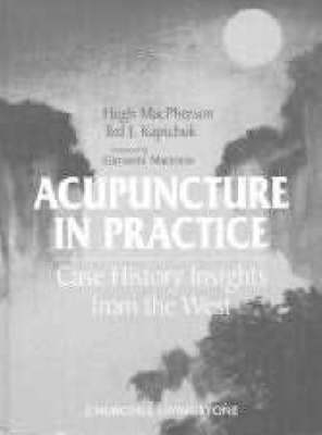 Acupuncture in Practice: Case History Insights from the West (Hardback)