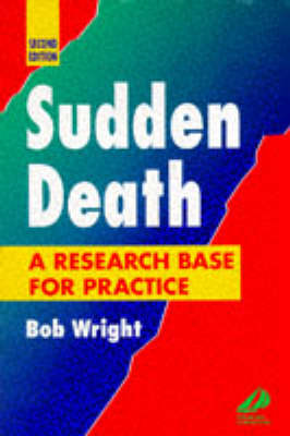 Sudden Death: A Research Base for Practice (Paperback)