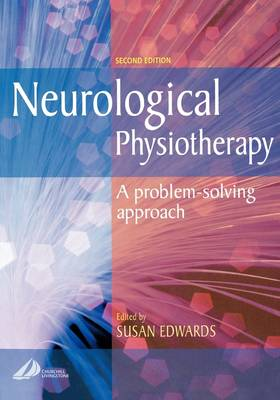 Neurological Physiotherapy: A Problem-Solving Approach (Paperback)