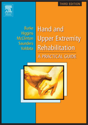 Hand and Upper Extremity Rehabilitation: A Practical Guide (Paperback)
