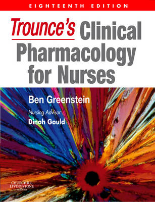Trounce's Clinical Pharmacology for Nurses (Paperback)