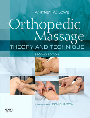 Orthopedic Massage: Theory and Technique (Paperback)