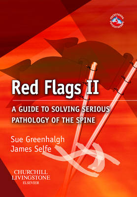 Red Flags II: A guide to solving serious pathology of the spine - Physiotherapy Pocketbooks (Paperback)