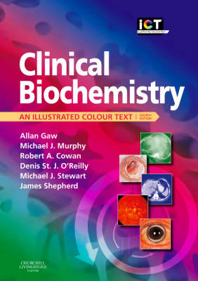 Clinical Biochemistry: An Illustrated Colour Text - Illustrated Colour Text (Paperback)