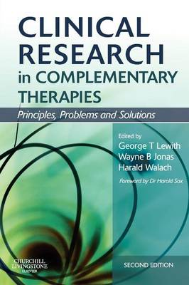 Clinical Research in Complementary Therapies: Principles, Problems and Solutions (Paperback)