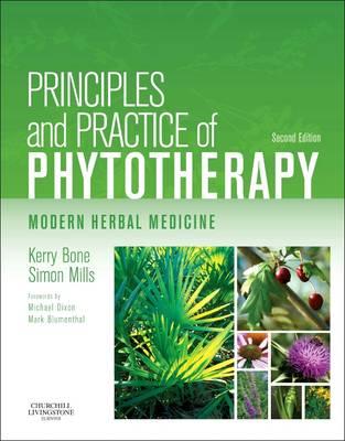 Principles and Practice of Phytotherapy: Modern Herbal Medicine (Hardback)