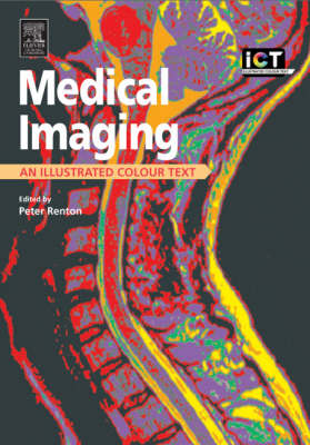 Medical Imaging: An Illustrated Colour Text - Illustrated Colour Text (Paperback)