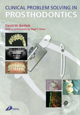 Clinical Problem Solving in Prosthodontics (Paperback)
