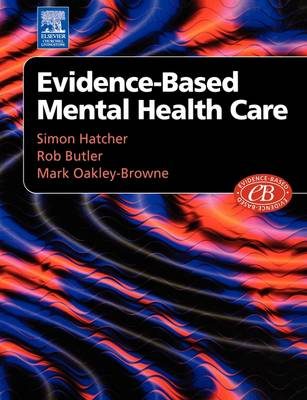 Evidenced-Based Mental Health Care (Paperback)