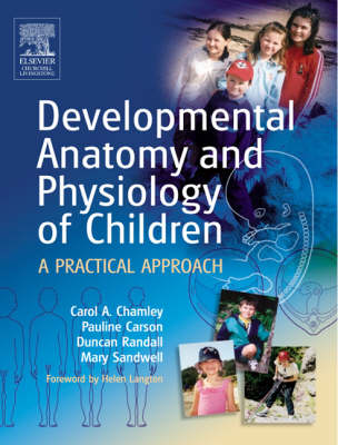 Developmental Anatomy and Physiology of Children: A Practical Approach (Paperback)