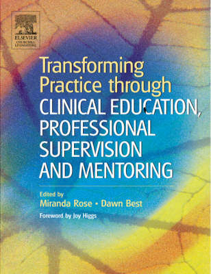 Transforming Practice through Clinical Education, Professional Supervision and Mentoring (Paperback)