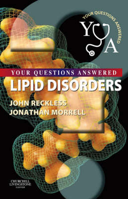 Lipid Disorders: Your Questions Answered - Your Questions Answered (Paperback)