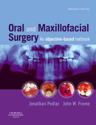 Oral and Maxillofacial Surgery: An Objective-Based Textbook (Paperback)